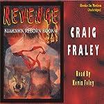 Kiahawk Revenge: Kiahawk Reborn #4 | Craig Fraley