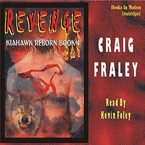 Kiahawk Revenge Audiobook