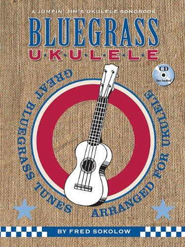 Bluegrass Ukulele: A Jumpin' Jim's Ukulele Songbook Bluegrass Fiddle Sheet Music