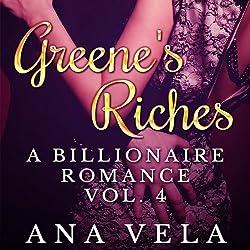 Greene's Riches: A Billionaire Romance, Vol. 4