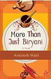 MORE THAN JUST BIRYANI: A Novel