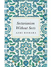 Sectarianism without Sects