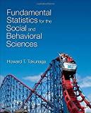 Fundamental Statistics for the Social and Behavioral Sciences 1st Edition