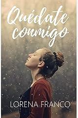 Quedate conmigo (Spanish Edition) Paperback