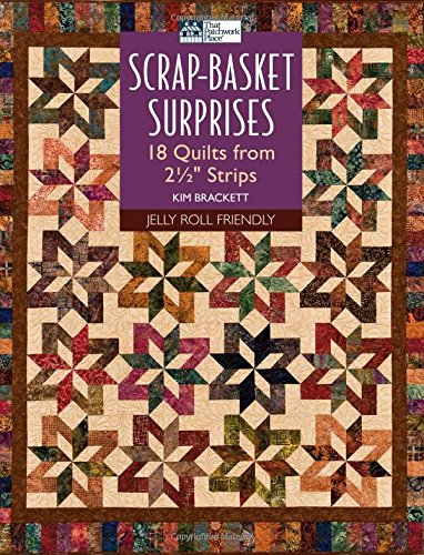 (Scrap-Basket Surprises: 18 Quilts from 2 1/2