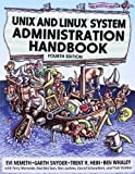 img - for UNIX and Linux System Administration Handbook (4th Edition) 4th by Nemeth, Evi, Snyder, Garth, Hein, Trent R., Whaley, Ben (2010) Paperback book / textbook / text book