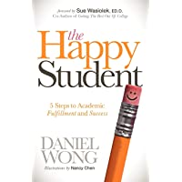 Happy Student: 5 Steps to Academic Fulfillment and Success