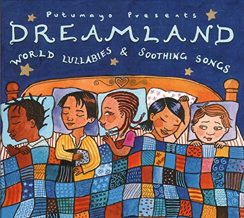 Dreamland: World Lullabies & Soothing Songs (Around World The From Music)