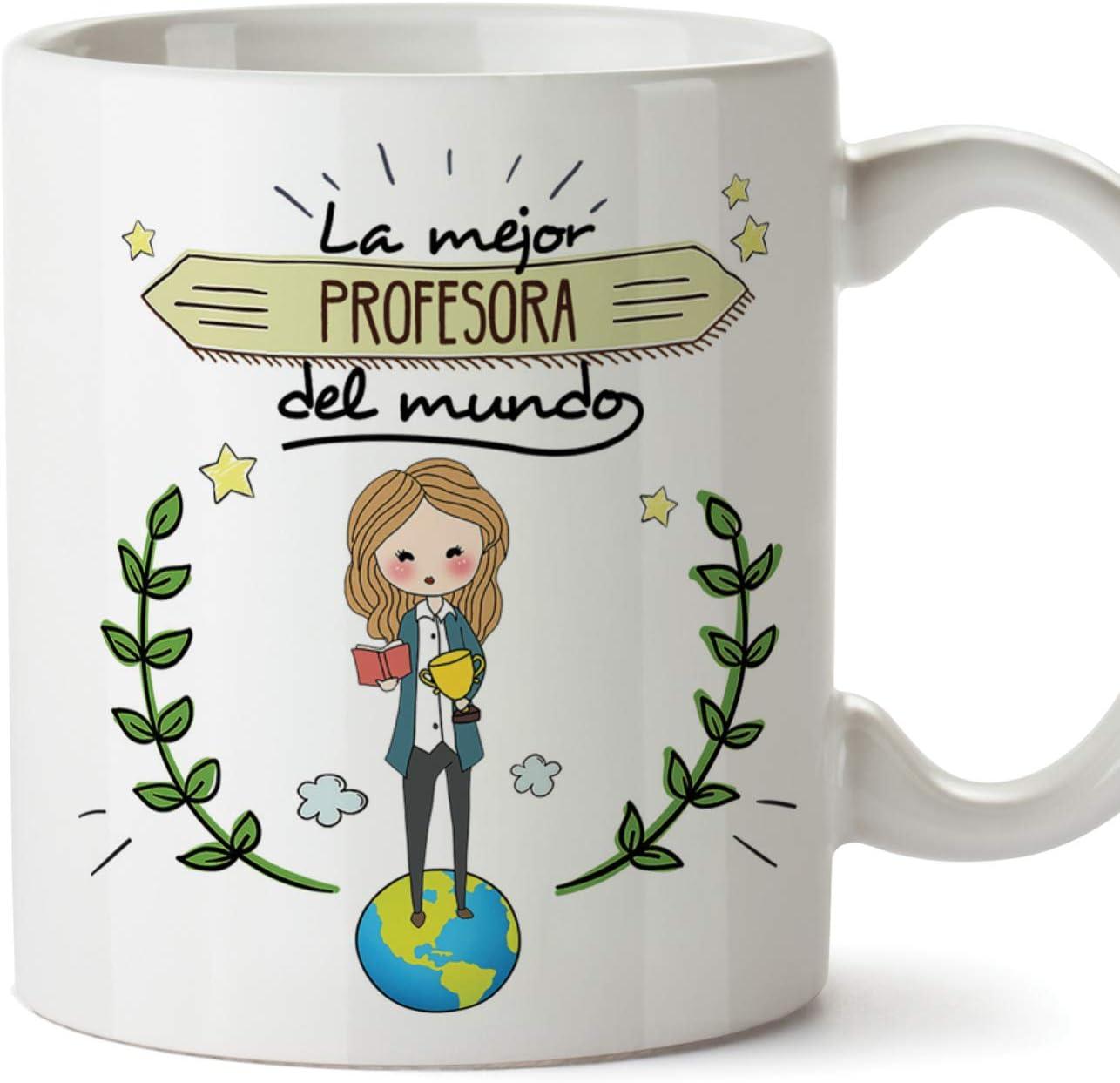 MUGFFINS Taza Profesora (Mujer) - La Mejor Profesora del Mundo (Modelo Girl) - Regalos Originales para Profesoras y Maestras - Cerámica 350 ml / 11oz