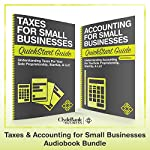Taxes & Accounting for Small Businesses - QuickStart Guides: The Simplified Beginner's Guides to Taxes & Accounting for Small Businesses |  ClydeBank Finance