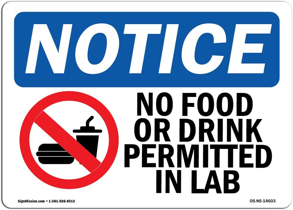 OSHA Notice Sign - No Food Or Drink Permitted In Lab   Rigid Plastic Sign   Protect Your Business, Construction Site, Warehouse & Shop Area   Made in the USA