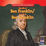 The Life of Ben Franklin / la Vida de BenjamíN Franklin, Maria Nelson, 1433966530