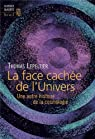 La face cachée de l'univers : Une autre histoire de la cosmologie par Lepeltier