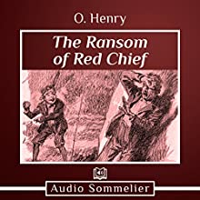 The Ransom of Red Chief Audiobook by O. Henry Narrated by Bryan Nyman