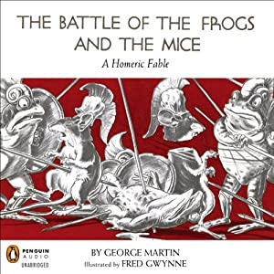 The Battle of the Frogs and the Mice Audiobook