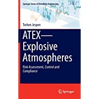 ATEX-Explosive Atmospheres: Risk Assessment, Control and Compliance