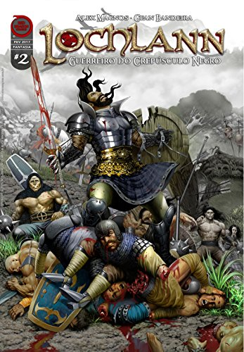 Lochlann: A Colheita de Macha (Guerreiro do Crepúsculo Negro Livro 2)