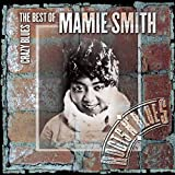 Crazy Blues: Best of Mamie Smith