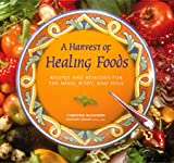 A Harvest of Healing Foods, Christine McFadden and Kathleen M. Zelman, 0809229269