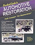Standard Guide to Automotive Restoration: Matt Joseph on Restoration