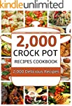 Crock Pot: 2,000 Crock Pot Recipes Co...
