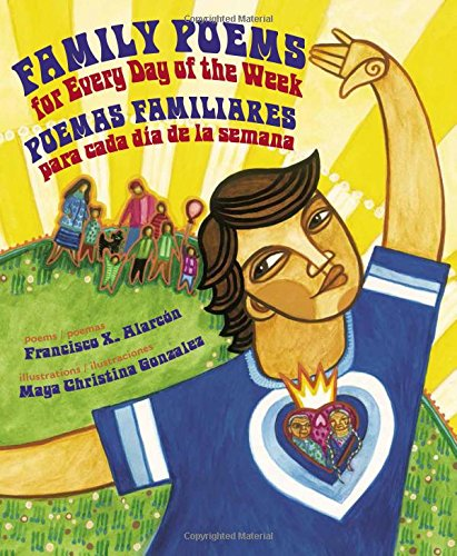 Family Poems for Every Day of the Week: Poemas Familiares Para Cada Dia de la Semana (English and Spanish Edition) by Children's Book Press