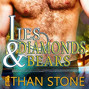 Lies & Diamonds & Bears Audiobook