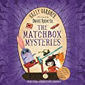 The Matchbox Mysteries: Wings & Co 4 Audiobook by Sally Gardner Narrated by Simon Russell Beale