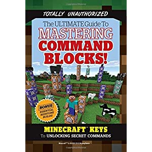 Buy Hacks for Minecrafters: Command Blocks: The Unofficial Guide to