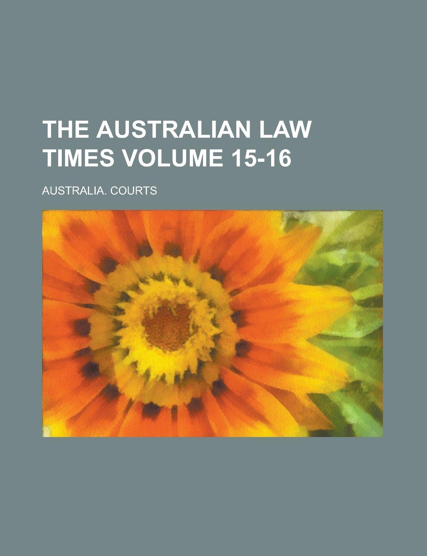 Download The Australian law times Volume 15-16 pdf