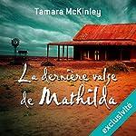 La dernière valse de Mathilda | Tamara McKinley