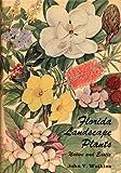 Florida Landscape Plants, John V. Watkins, 0813002834