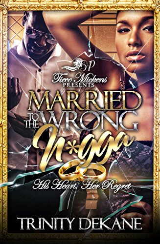 Books : Married To The Wrong N*gga