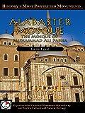 Global Treasures - ALABASTER MOSQUE - The Mosque of Muhammad Ali Pasha - Cairo, Egypt