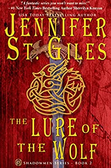 The Lure of the Wolf (The Shadowmen Book 2) by [St. Giles, Jennifer]