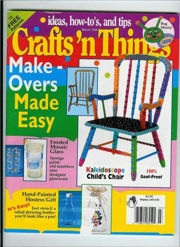 Crafts 'N Things Magazine March 1999, Volume 24. No 5 Single Issue (Denim Garden Doll, Priarie-point Bouquet Tote Bag; Quilted Teacup Wall Hanging; Flip Frames; Wedding Sampler; St. Patrick's Day (Garden Bouquet Cup)