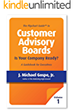 The Flipchart Guide to Customer Advisory Boards, Volume 1: Is your company ready?