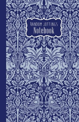 - Random Jottings Notebook: William Morris: Rabbit Chintz (The Wallpaper Notebooks) (Volume 2)