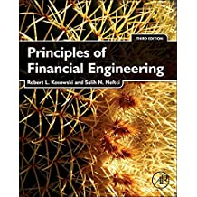 Principles of Financial Engineering (Academic Press Advanced Finance)