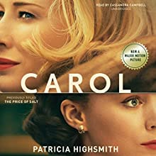 Carol - The Price of Salt | Livre audio Auteur(s) : Patricia Highsmith Narrateur(s) : Cassandra Campbell