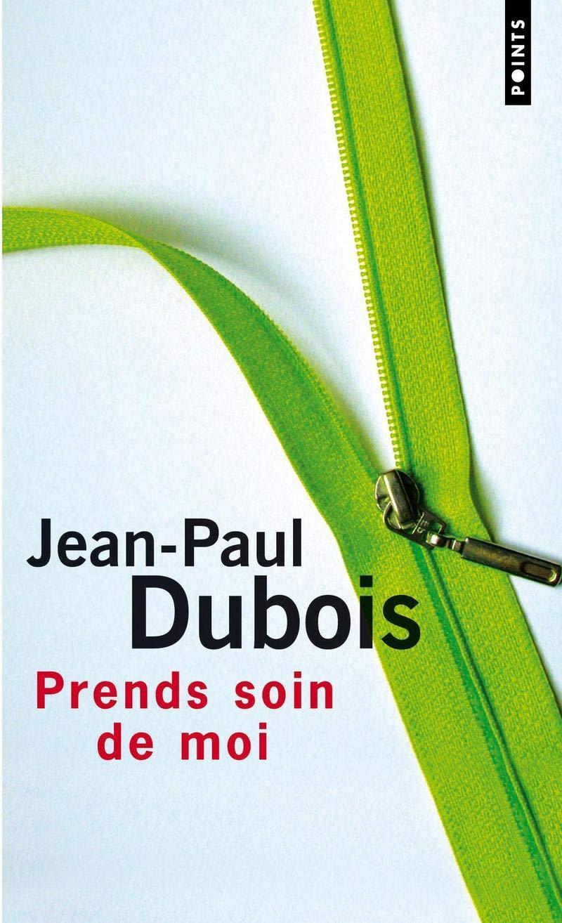 Amazon Fr Prends Soin De Moi Jean Paul Dubois Livres