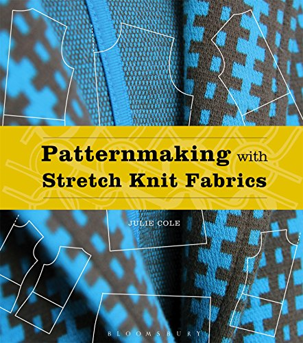 Patternmaking with Stretch Knit Fabrics: Studio Instant Access by Fairchild Books