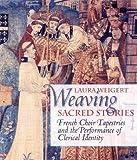 Weaving Sacred Stories, Laura Weigert, 0801440084