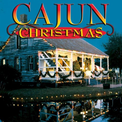 The First Noel (Cajun Christmas Album Version)