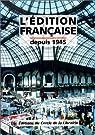 Histoire édition depuis 1945 par Fouché