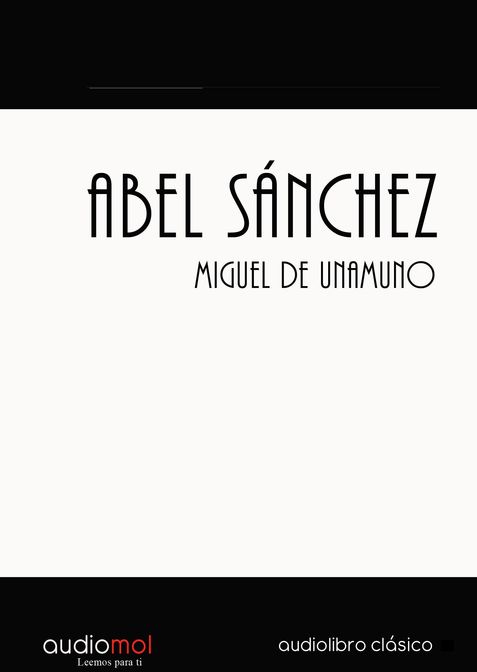 Abel Sánchez.Audiolibro. Cd Mp3: Amazon.es: Miguel de Unamuno: Libros