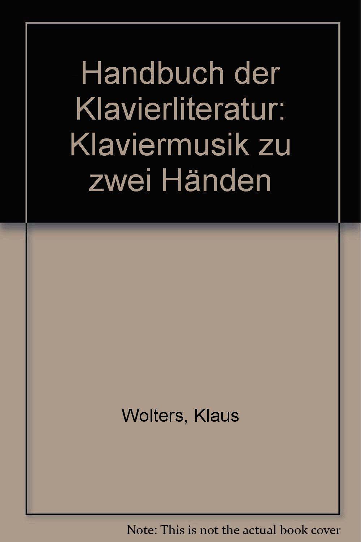 Handbuch der Klavierliteratur zu zwei Händen: (ATL 6119)