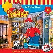 Benjamin hilft den Tieren (Benjamin Blümchen 46) | Elfie Donnelly