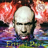 Fellini Days by Fish (2002-08-07)