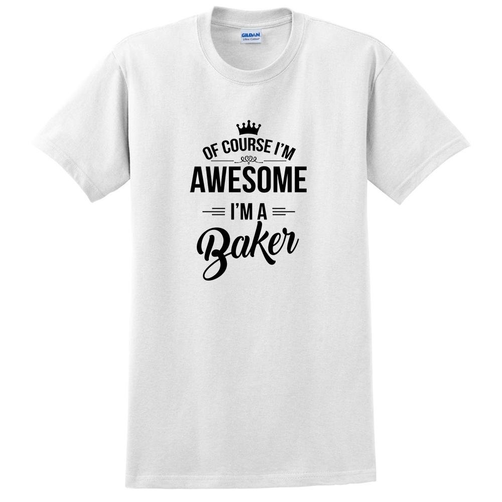 of Course Im Awesome Im a Baker Job Title proffesion t Shirt